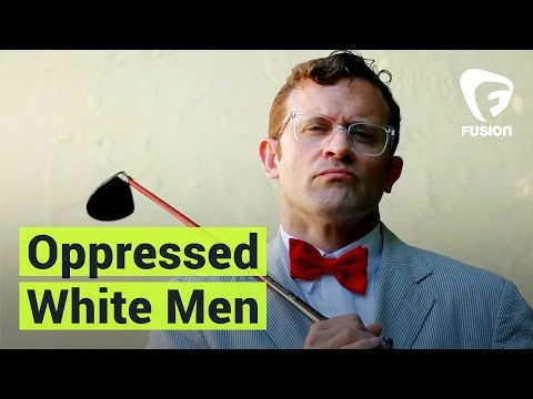 Oppressed White Men