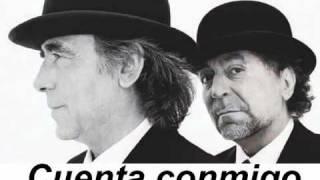Cuenta conmigo Joaquín Sabina y Joan Manuel Serrat