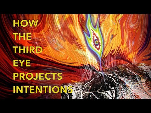 How To PROJECT INTENTIONS FROM THE THIRD EYE (3rd Eye) to MANIFEST YOUR REALITY PART 2