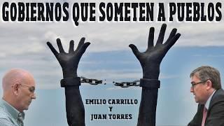 Gobiernos que someten - Juan Torres y Emilio Carrillo