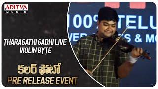 Tharagathi Gadhi Live Violin Byte | Sandilya | Color Photo Songs