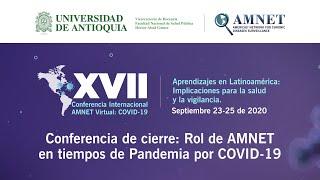 Conferencia de cierre: Rol de AMNET en tiempos de Pandemia por COVID19