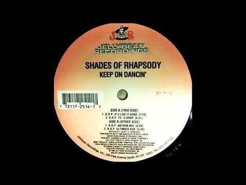 Shades Of Rhapsody - Keep On Dancin' (B.O.P. Ultimate Dub)