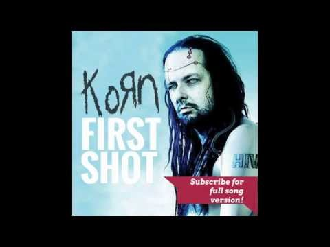 Korn - First Shot (2015) New! (Preview)