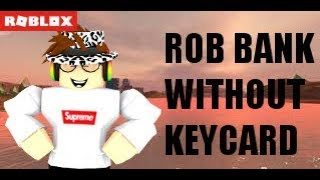 HOW TO ROB THE BANK WITHOUT A KEYCARD IN ROBLOX JAILBREAK!!!