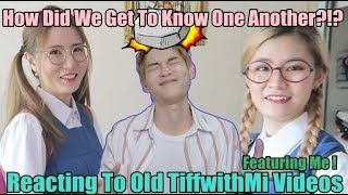 Gambar cover How Did I Get To Know TiffWithMi !?! - Reacting To Old TiffWithMi Videos Featuring ME!  |我们到底是怎么认识的?
