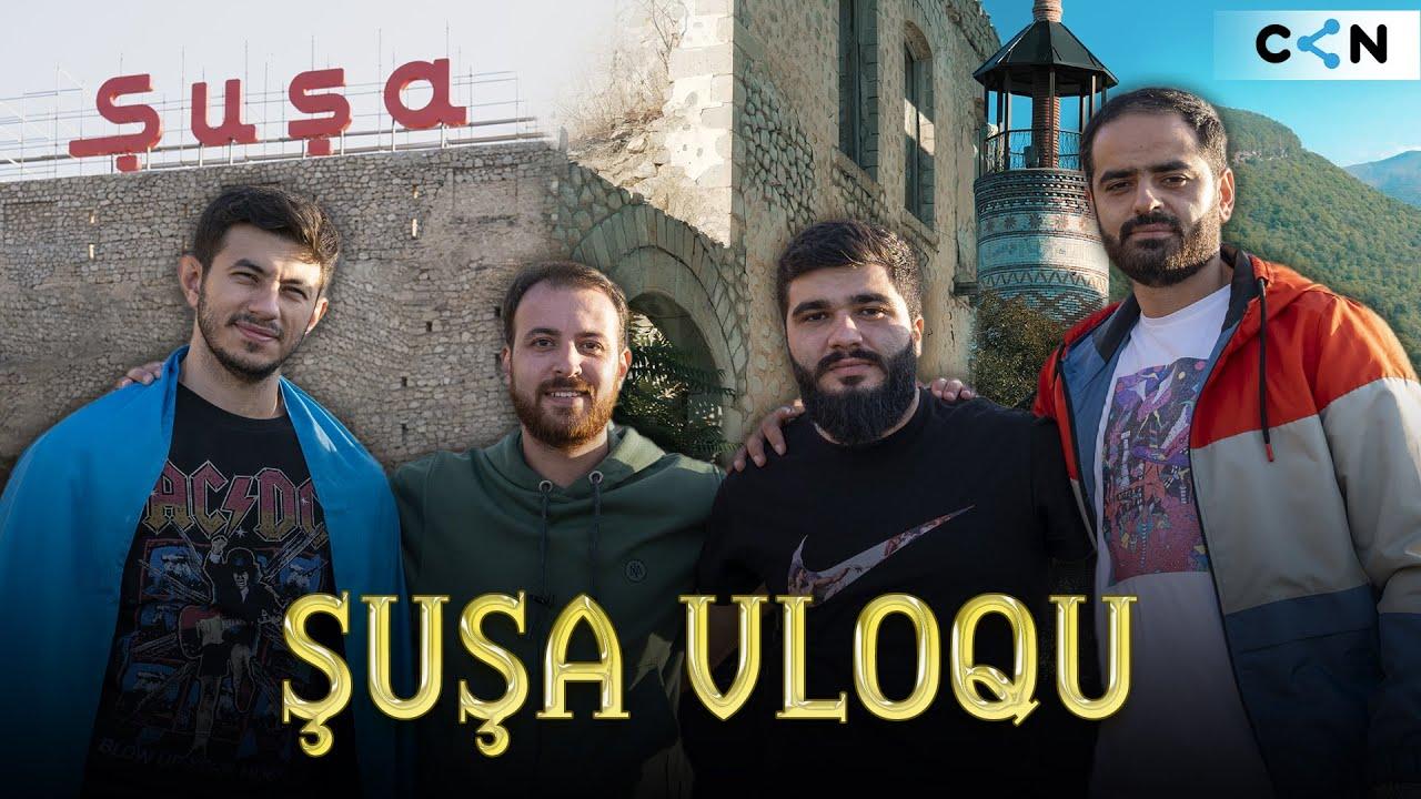 Download Qarabağ vloqu | Şuşadan ilk vloq