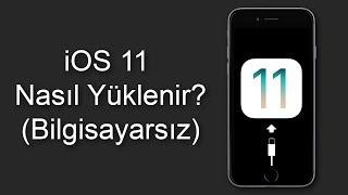 iOS 11 Nasıl Yüklenir? [Bilgisayarsız]