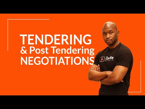 Tendering Process and Post Tender Negotiations