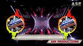 Download lagu Manunggu Janji DJ Remix MP3