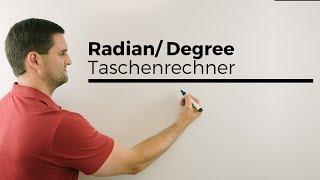 Radian/Degree beim Taschenrechner, Trigonometrie, Winkelmaß, Bogenmaß | Mathe by Daniel Jung