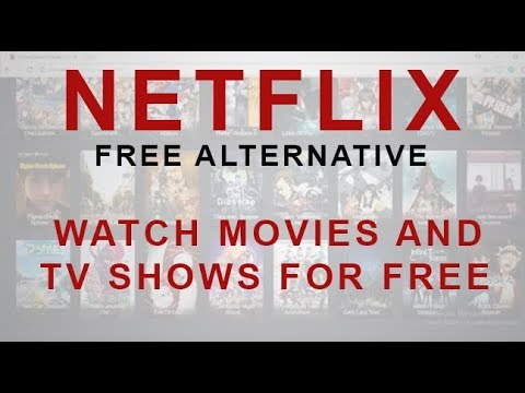 5 free alternative of Netflix watch tv s and latest movies for free online 20172018 HD
