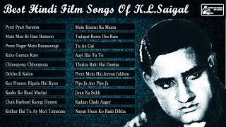 K L  Saigal Old Hindi Film Songs | K.L. Saigal Greatest Hits