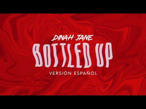 Dinah Jane - Bottled Up ft. Ty Dolla $ign (Versión Español)