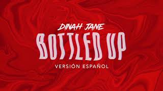 dinah jane ft marc e bassy & ty dolla $ign - bottled up (lyrics)