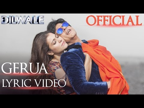 Thumbnail: Dilwale – Gerua Lyric Video | Shah Rukh Khan| Kajol | SRK Kajol Official Lyric Video