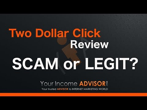 Two Dollar Click Review - Scam Or Legit? Find Out Here!