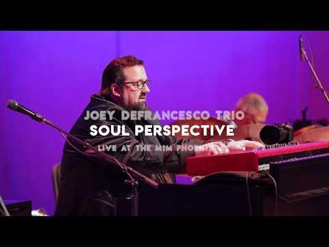Joey DeFrancesco - Soul Perspective