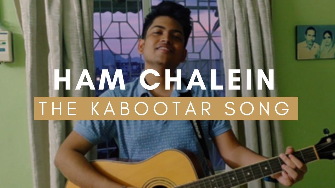 Ham Chalein - The Kabootar Song (Raw) - Arham Fulfagar