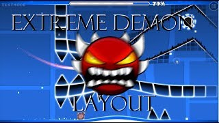 [Geometry Dash 2.1] Extreme Demon Layout