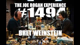 Joe Rogan Experience #1494 - Bret Weinstein