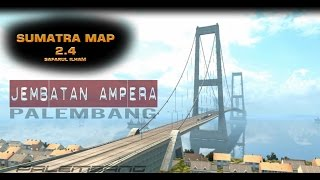 [Review] New 2017 MAP SUMATRA 2.4 : Euro Truck Simulator 2