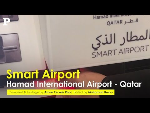 Smart Airport - Hamad International Airport