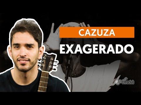 Exagerado - Cazuza (aula de violão completa)
