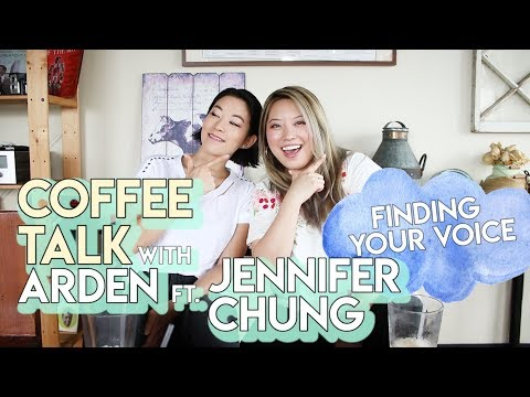 Finding Your Voice - Coffee Talk with Arden ft Jennifer Chung