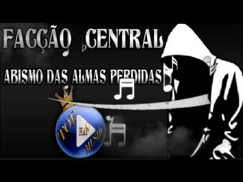 facÇÃo-central---abismo-das-almas-perdidas-♪(letra+download)♫