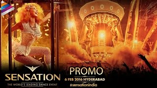Sensation Dance Festival Promo | Hyderabad Get Ready for Sensation 2016 | #SensationIndia