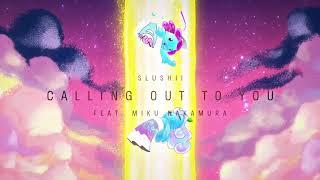 Gambar cover Slushii - Calling Out To You (feat. Miku Nakamura) [Cö shu Nie/コシュニエ]