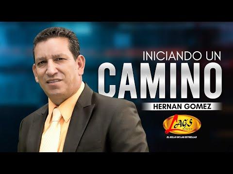 Iniciando un camino - Hernán Gómez