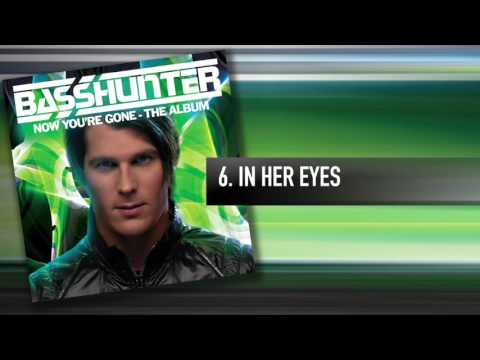 6 Basshunter  In Her Eyes