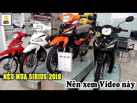 Nếu mua YAMAHA SIRIUS các bạn hãy xem video này…▶️ Giá xe YAMAHA SIRIUS tháng 9/2018 🔴 TOP 5 ĐAM MÊ