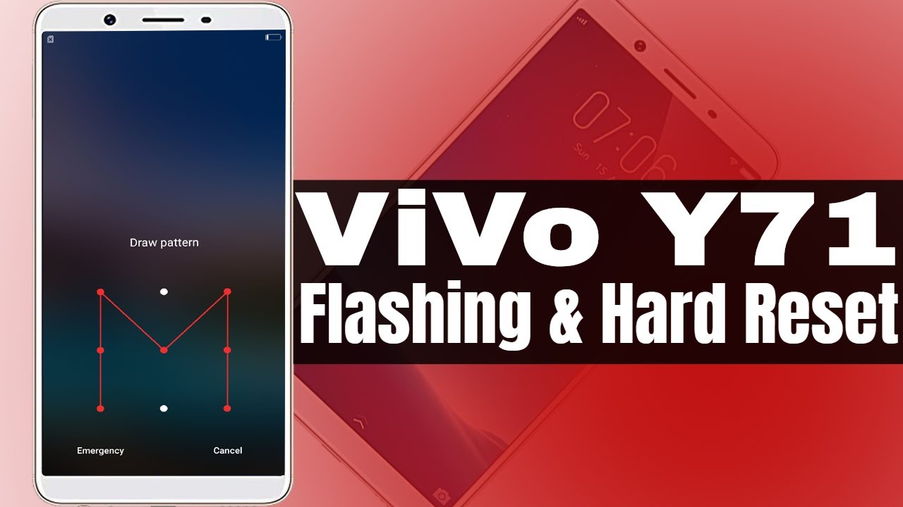 How To Flash Vivo Y71 Remove Pattern Lock/Pin Code Without Box