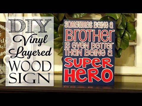 DIY Layered Vinyl Wood Sign