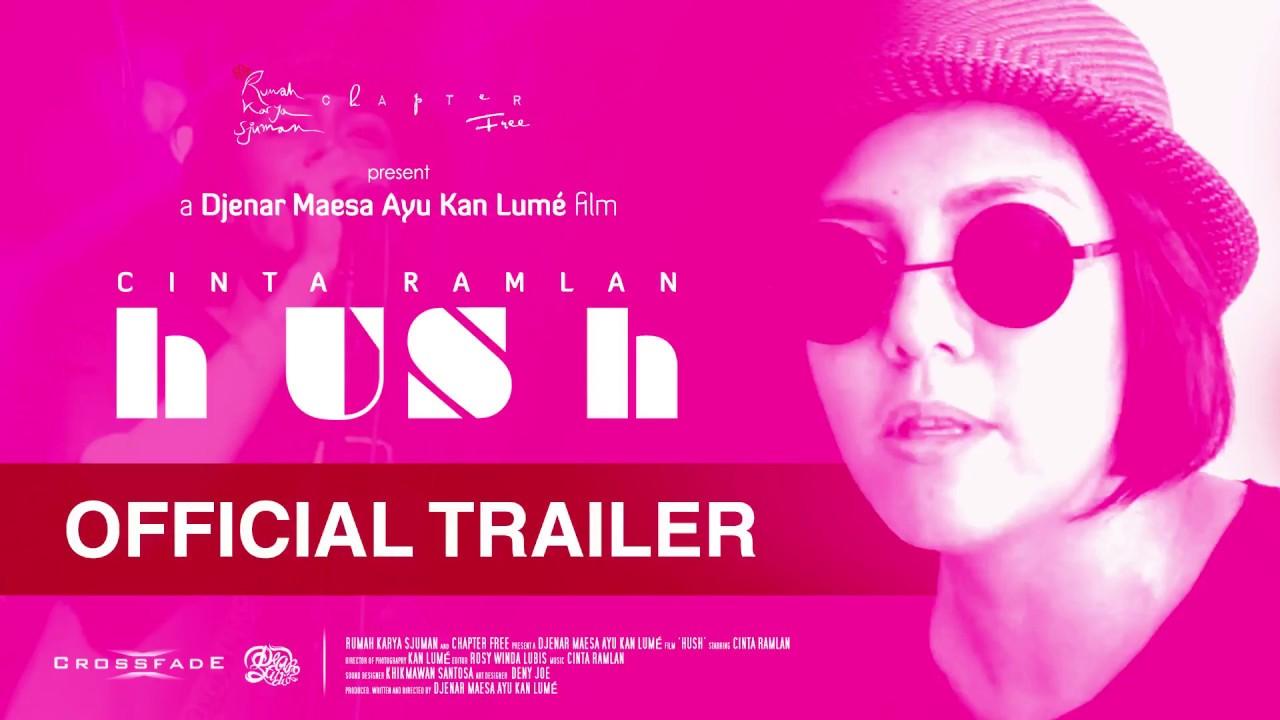 (TRAILER) ' hUSh ' a film by Djenar Maesa Ayu Kan Lumé | starring Cinta Ramlan