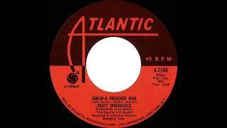 1968-69 Dusty Springfield - Son Of A Preacher Man (mono 45)