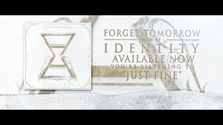 Forget Tomorrow - Just Fine - Lyric Video (2014)