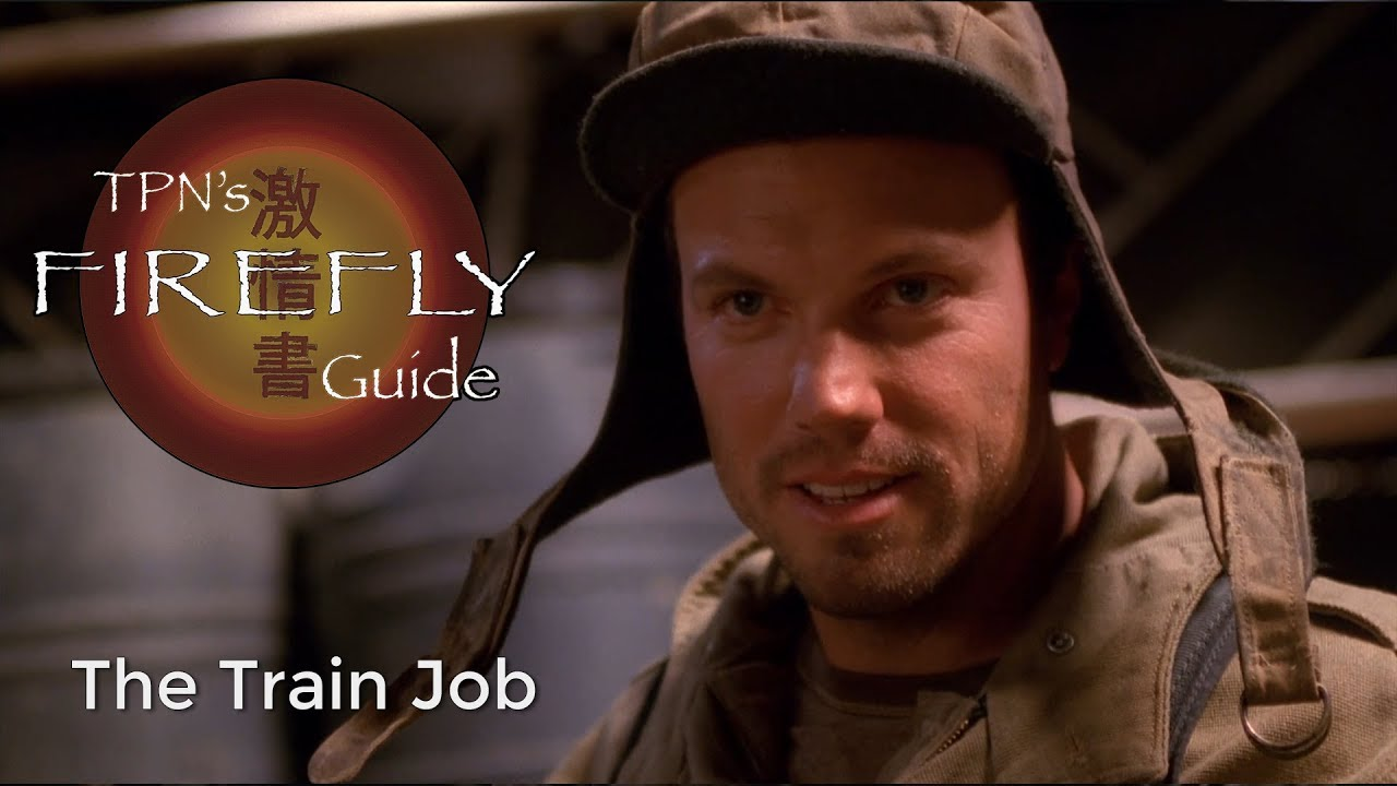 Download The Train Job • S01E02 • TPN's Firefly Guide