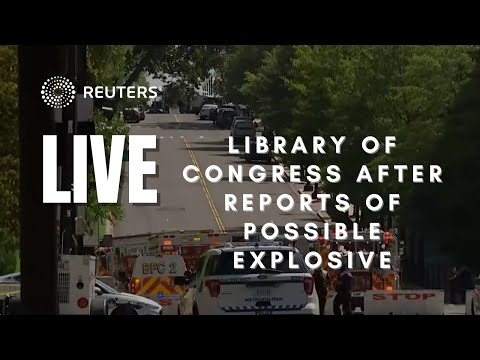 LIVE: Library of Congress after reports of possible explosive