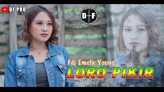 Fdj Emily Young - Loro Pikir Ska Raggae Version