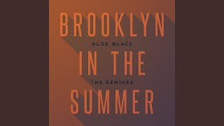 Brooklyn In The Summer (Manatee Commune Remix)
