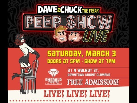 Dave and Chuck the Freak Peep Show LIVE!