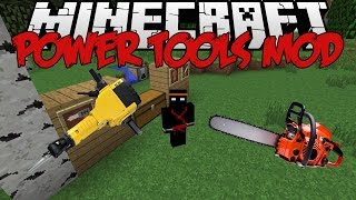 Minecraft | Power Tools Mod (CHAINSAWS MAN!!!) | 1.7.10