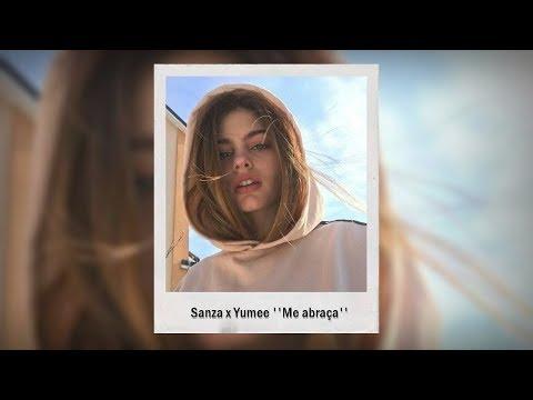 Sanza x Yumee – Me abraça