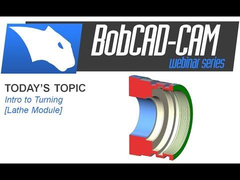 Intro to Turning - BobCAD-CAM Webinar Series