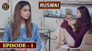 Ruswai Episode 1 | Sana Javed & Mikaal Zulfiqar | Top Pakistani Drama