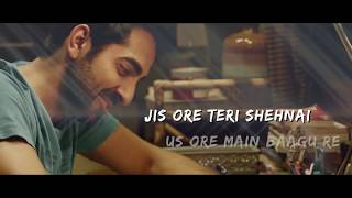Nazm Nazm Full Song Lyrical WhatsApp Status | Bareilly Ki Barfi | Ayushmann Khurrana, Kriti, Arko
